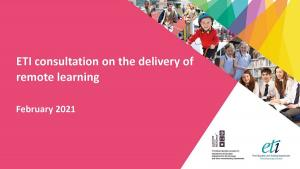 ETI consultation on the delivery of remote learning February 2021.